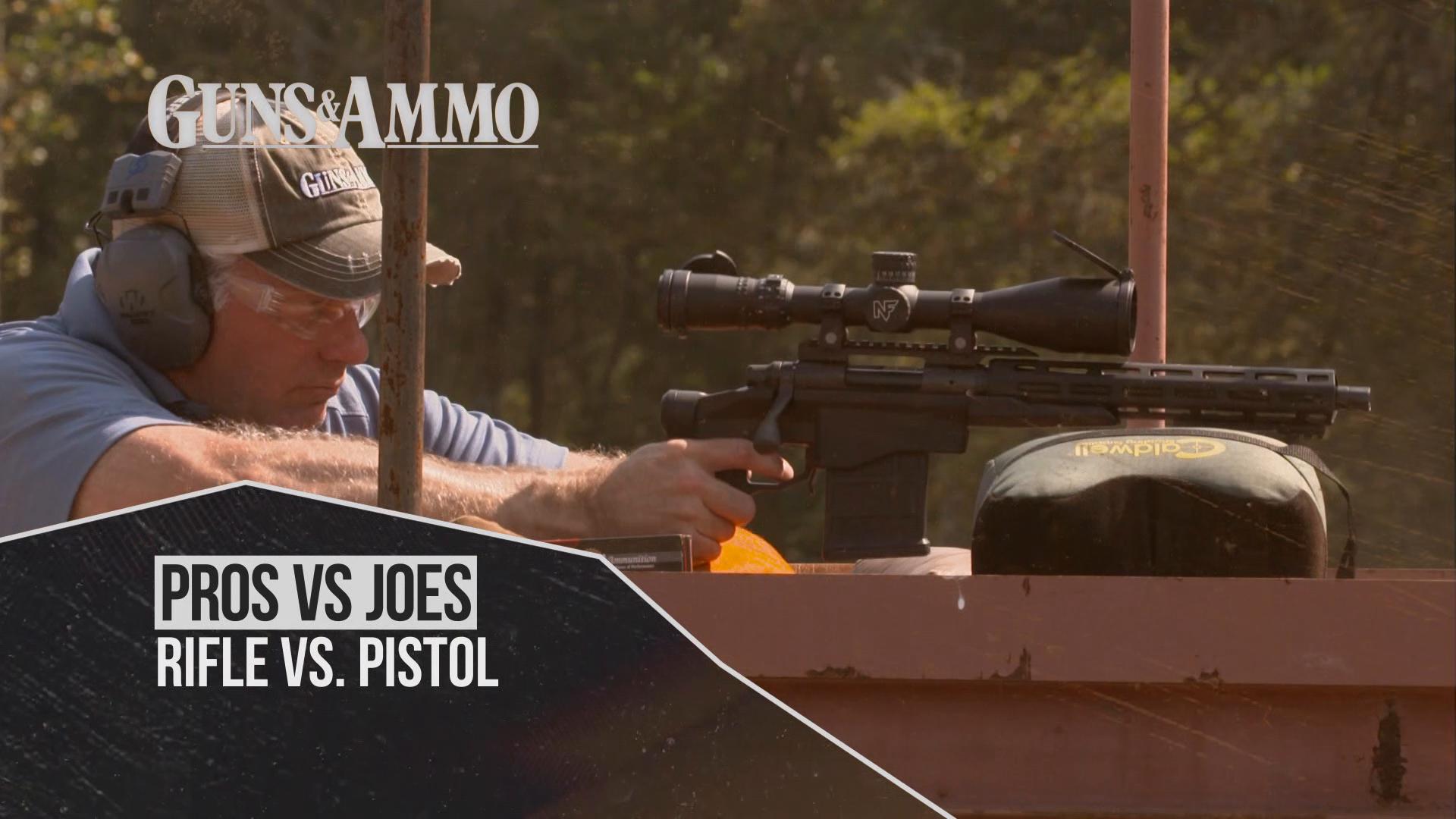 Rifle VS. Pistol